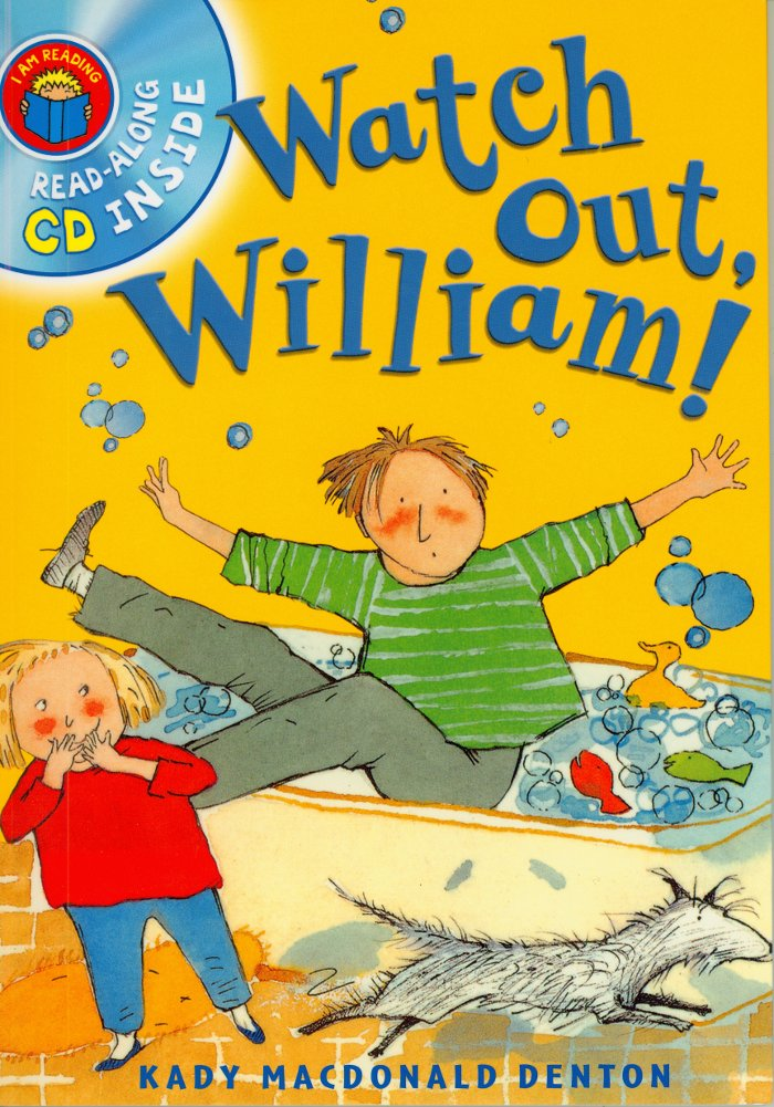 Cover of Watch Out, William!