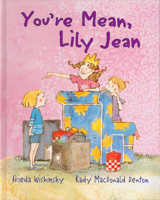 Cover of You're Mean, Lily Jean